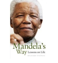 (Mandela's Way: Lessons on Life) By Richard Stengel (Author) Hardcover on (Apr , 2010)