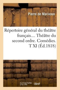 Repertoire general du theatre  t XI  ed 1818
