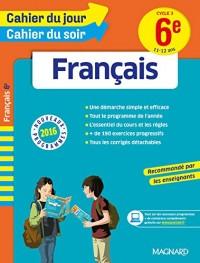 Cahier du jour/Cahier du soir Français 6e - Nouveau programme 2016