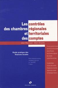 Les contrôles des chambres régionales et territoriales des comptes : Guide pratique des finances locales
