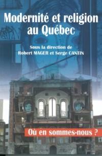 Modernite et Religion au Quebec