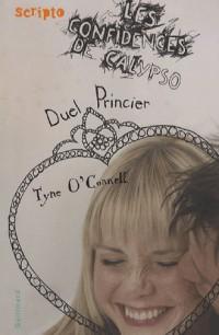 Les confidences de Calypso, 3 : Duel Princier