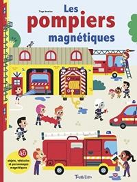 Les pompiers magnétiques