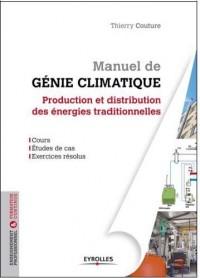 Manuel de génie climatique : production et distribution des énergies traditionnelles
