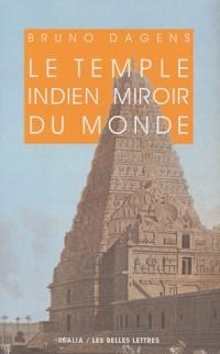 Le temple indien miroir du monde