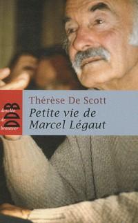 Petite Vie de Marcel Legaut