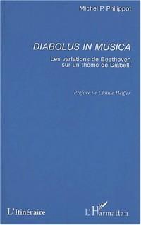 Diabolus in musica. les variations de beethoven sur un thème de diabelli