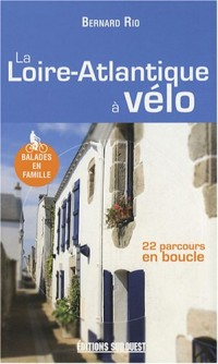 La Loire-Atlantique à vélo