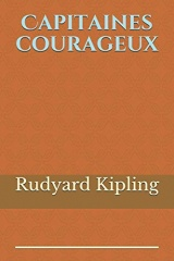Capitaines courageux: de Rudyard Kipling