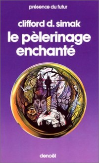 Le pelerinage enchanté