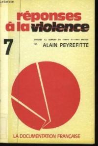 Réponses à la violence n°7 : auditions du comité.
