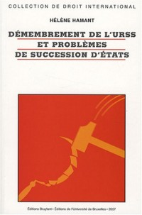 Démembrement de l'URSS et problèmes de succession d'Etats