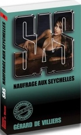 SAS 49 Naufrage aux Seychelles