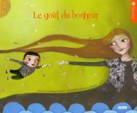 Le Gout du Bonheur (Coll. Soleil Bleu)