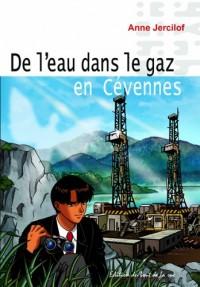 De l'Eau Dans le Gaz en Cévennes