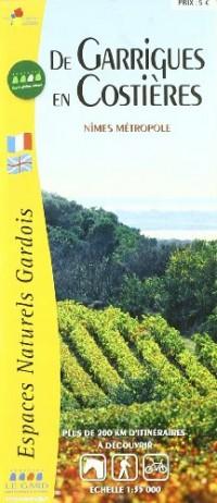 De Garrigues en Costieres - Nimes Metropole Fr/Ang