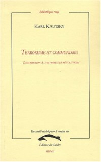 Terrorisme et communisme : Contribution à l'histoire des révolutions