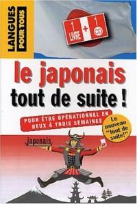 Le japonais tout de suite ! (1CD audio)