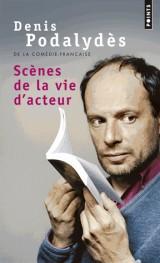 Scènes de la vie d'acteur [Poche]