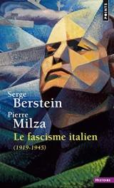 Le Fascisme italien - 1919-1945 [Poche]