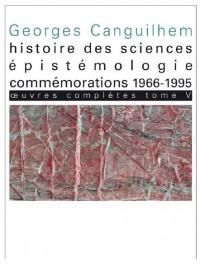 Oeuvres complètes : Tome 4, Histoire des sciences, épistémologie