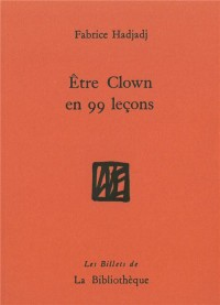 tre Clown en 99 Lecons
