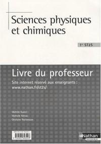 Sciences physiques et chimiques 1e ST2S : Livre du professeur