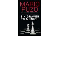 SIX GRAVES TO MUNICH BY (PUZO, MARIO) PAPERBACK