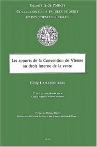 Les apports de la Convention de Vienne au droit interne de la vente