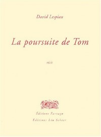 La poursuite de Tom
