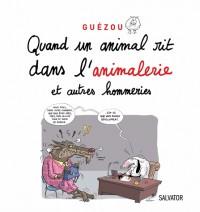 Quand un Animal Rit Dans l'Animalerie