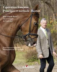Equitation française, Principes et méthode illustrés