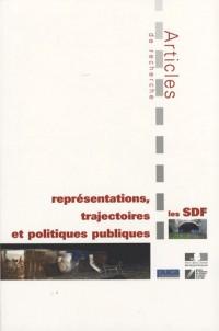 Les SDF : représentations, trajectoires et politiques publiques