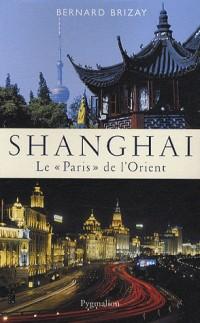 Shangai : Le