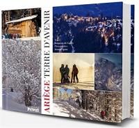 Ariège, terre d'avenir