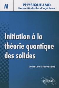 Initiation à la théorie quantique des solides