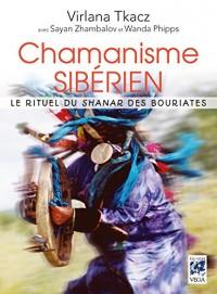 Chamanisme sibérien : Le rituel du shanar des Bouriates