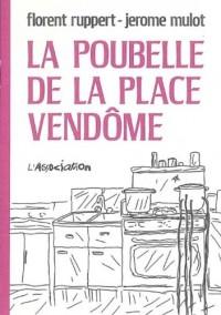 La poubelle de la Place Vendôme