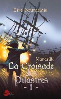 Mandrille: La Croisade des Pilastres - 1