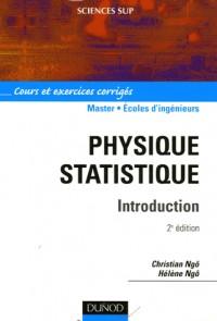 Physique Statistique Introduction - Cours et Exercices Corriges 2e Edition