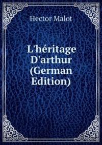 L'héritage D'arthur (German Edition)