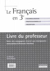 Français, 3e technologique et professionnelle - Insertion (Manuel du professeur)