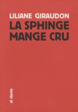 Sphinge Mange Cru (la)