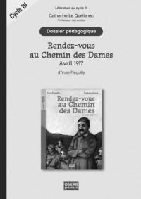 Rendez-vous au Chemin des Dames Avril 1917 d'Yves Pinguilly : Dossier pédagogique Cycle 3 et collège