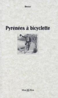 LES PYRENEES A BICYCLETTE