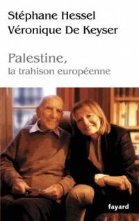 Palestine, la trahison européenne