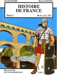 Histoire de France, Tome 2 : 60 Av. J.C. - 212