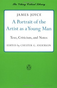 A Portrait of the Artist as a Young Man: Text, Criticism, and Notes