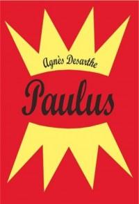Je ne t'aime pas Paulus