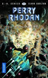 Perry Rhodan n°353 - Le Messager pétrifié [Poche]